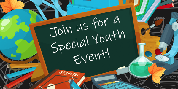 Join us for a special youth event.