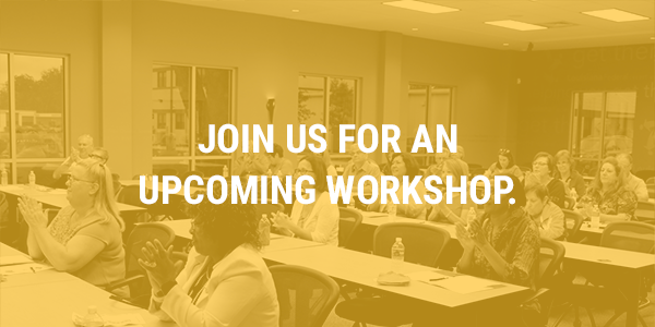 Join us for an upcoming workshop.