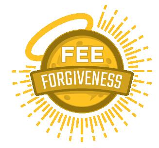 Fee Forgiveness
