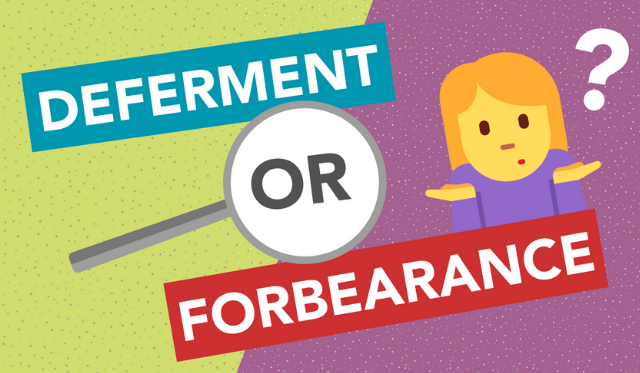 The BIG difference between forbearance and deferment